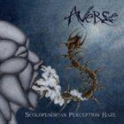 AVERSE Scolopendrian Perception Haze album cover