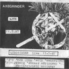 AXEGRINDER Live 11-7-87 album cover