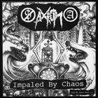 AXIOM (OR) Impaled By Chaos album cover