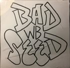BAD SEED European Discography album cover