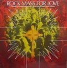 BAKERY Rock Mass for Love album cover