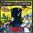 BALTHASAR GERARDS KOMMANDO Nothing Can Go Wrogn! album cover
