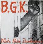 BALTHASAR GERARDS KOMMANDO White Male Dumbinance album cover