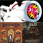 BANG Bang / Mother - Bow To The King album cover