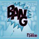 BANG Maze album cover