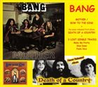 BANG Mother - Bow To The King / Death Of A Country / Lost Single Tracks album cover