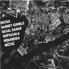 BARNEYGUMBLE Distax / BarneyGumble / Basal Banar / Hopsasala / Rúbanisko / Ničiteľ album cover