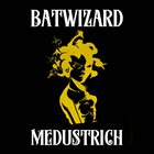 BATWIZARD Medustrich album cover