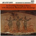 BEASTIE BOYS An Exciting Evening At Home With Shadrach, Meshach And Abednego album cover