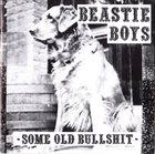 BEASTIE BOYS Some Old Bullshit album cover