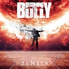 BECOMING THE BULLY Zenith album cover