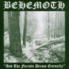 BEHEMOTH And the Forests Dream Eternally album cover