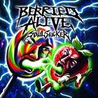 BERRIED ALIVE Soul Sucker album cover
