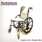 BETHLEHEM Schatten aus der Alexander Welt album cover