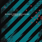 BETWEEN THE BURIED AND ME The Silent Circus album cover