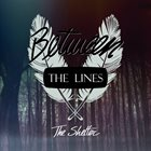 BETWEEN THE LINES The Shelter album cover