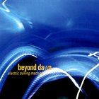 BEYOND DAWN Electric Sulking Machine album cover