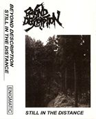 BEYOND DESCRIPTION Still In The Distance album cover