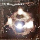 BEYOND THE SILENCE Beyond The Silence album cover