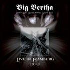 BIG BERTHA Live in Hamburg 1970 album cover