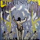 BIG BUSINESS — Head For The Shallow album cover