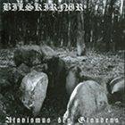BILSKIRNIR Atavismus Des Glaubens album cover