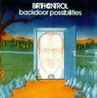 BIRTH CONTROL Backdoor Possibilities album cover