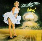 BIRTH CONTROL BÄNG! album cover