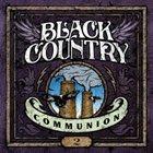 BLACK COUNTRY COMMUNION — 2 album cover