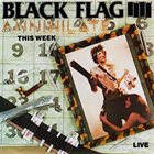 BLACK FLAG Annihilate This Week album cover