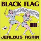 BLACK FLAG Jealous Again album cover