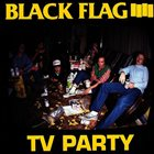 BLACK FLAG TV Party album cover