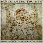 BLACK LABEL SOCIETY Catacombs of the Black Vatican album cover