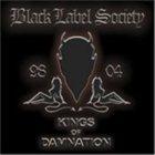 BLACK LABEL SOCIETY Kings of Damnation album cover