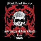 BLACK LABEL SOCIETY — Stronger Than Death album cover