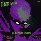 BLACK LAND Orbital Decay / The Ecstasy of Awakening album cover