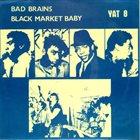 BLACK MARKET BABY Bad Brains / Black Market Baby album cover