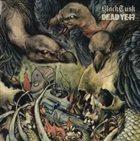 BLACK TUSK Black Tusk / Dead Yet? album cover