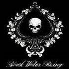 BLACK WATER RISING Black Water Rising album cover