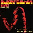 BLACKFEATHER Live! (Sunbury) / Boppin' The Blues album cover