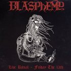 BLASPHEMY Live Ritual - Friday the 13th album cover