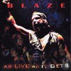 BLAZE BAYLEY As Live as It Gets (as Blaze) album cover