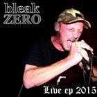 BLEAK ZERO Live album cover