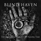 BLIND HAVEN The Agonizing Process Of Passing Time album cover
