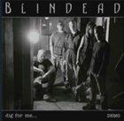 BLINDEAD Dig For Me... album cover