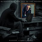 BLINDFOLDED AND LED TO THE WOODS — Modern Adoxography album cover
