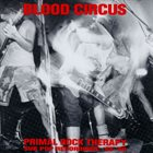 BLOOD CIRCUS Primal Rock Therapy - Sub Pop Recordings: '88-'89 album cover