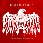 BLOOD EAGLE To Ride in Blood & Bathe in Greed II album cover