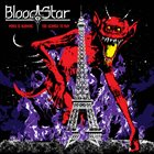 BLOOD STAR Paris Is Burning/Too Scared to Run album cover
