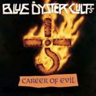 BLUE ÖYSTER CULT Career Of Evil: The Metal Years album cover
